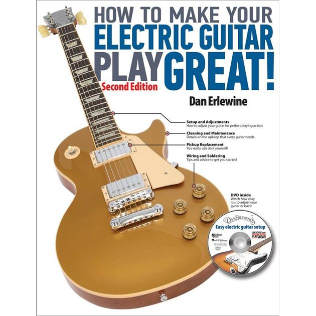 Picture of How To Make Your Electric Guitar Play Great - Dan Erlewine